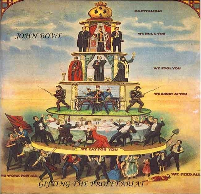 John Rowe - Gifting The Proletariat - All Tracks