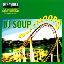 DJ Soup - Souperloops Track 03 A Thing of Beauty (Ruff Sax Mix) MP3