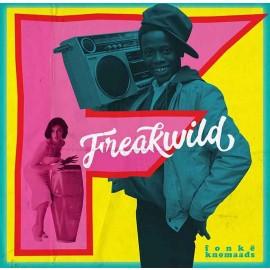 Fonke Knomaads - FreakWild - 02 Wildstyle Pepperoni 7- vinyl mix