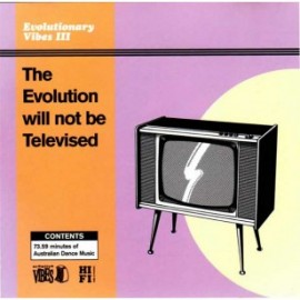 Evolutionary Vibes III - The Evolution Will Not Be Televised