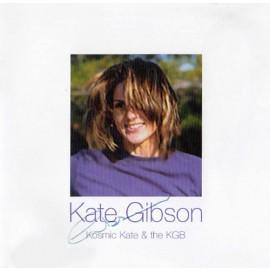 Kate Gibson – Kosmic Kate & The KGB