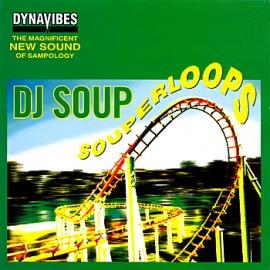 DJ Soup - Souperloops